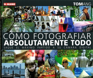 "portada del libro ""como fotografíar absolutamente todo"". Foto Figaredo, Gijón"